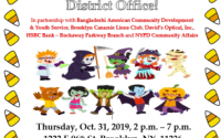 Celebrate Halloween on Thursday, Oct. 31, 2019, with Senator Roxanne J. Persaud! From 2 to 7 p.m., the District Office will be giving away candy to all trick or treaters who visit. This special event is held in partnership with Bangladeshi American Community Development & Youth Service, Brooklyn Canarsie Lions Club, David's Optical, Inc., HSBC Bank – Rockaway Parkway Branch and NYPD Community Affairs.