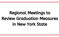Regional Meetings to Review Graduation Measures in New York State
