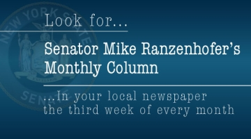 Look for Senator Mike Ranzenhofer's Monthly Column in your local newspaper