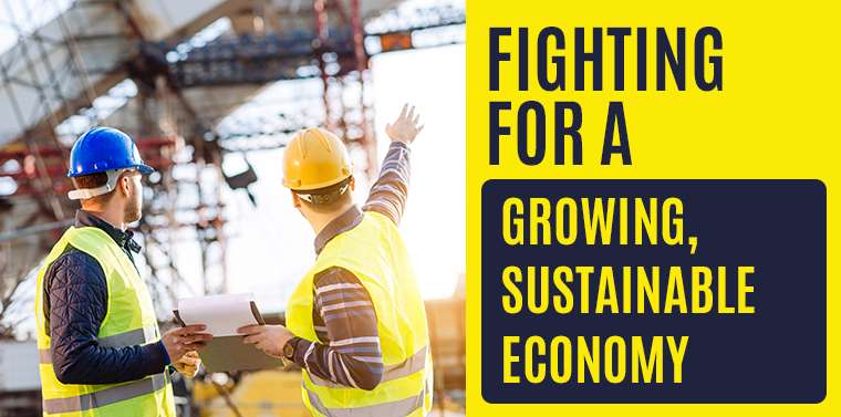 Fighting for a growing, sustainable economy