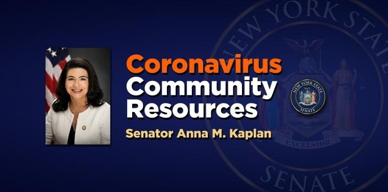 Coronavirus Community Resources, Senator Anna M. Kaplan