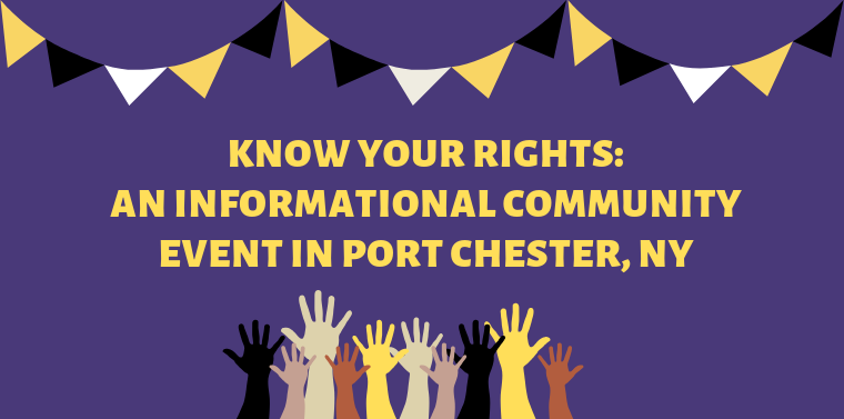 Know Your Rights: An Informational Community Event in Port Chester, NY