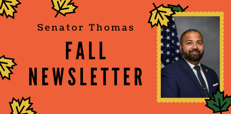 Senator Kevin Thomas Fall Newsletter