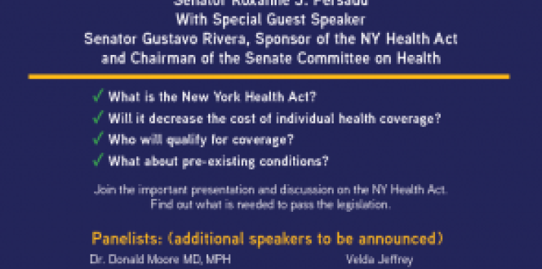Senator Roxanne J. Persaud invites you to join us for a presentation and discussion on the New York Health Act and how we can pass it!