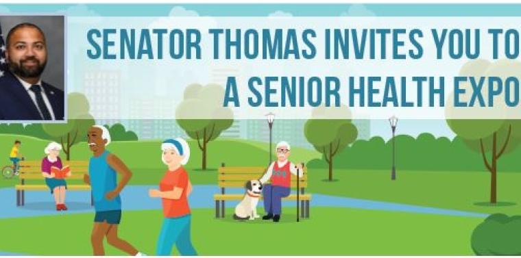 Senator Thomas Invites You to a  Senior Health Expo