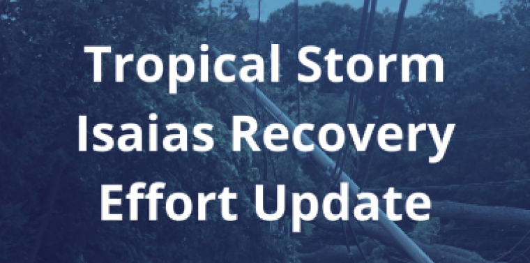 Tropical Storm Isaias Recovery Update