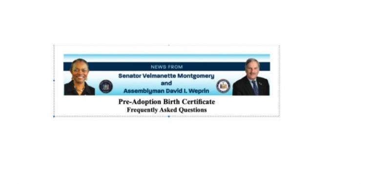 Senator Montgomery's Pre-Adoption Birth Certificate FAQ Sheet