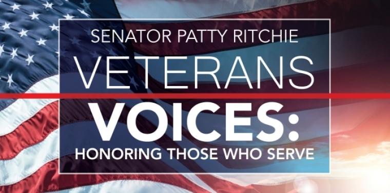 Senator Patty Ritchie's Veteran Voices