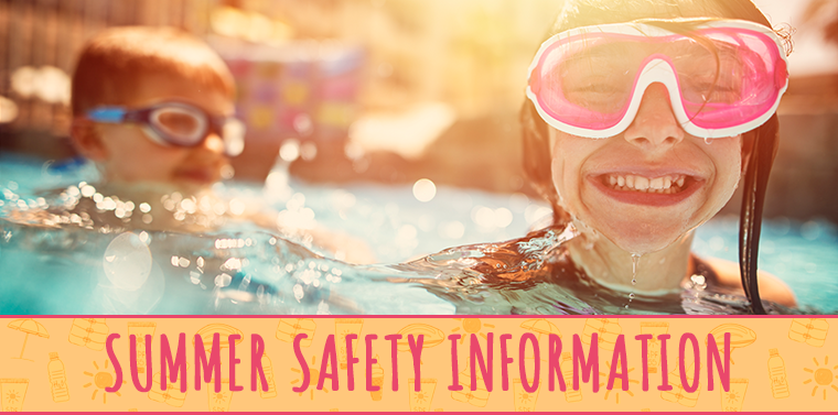 Summer Safety Information