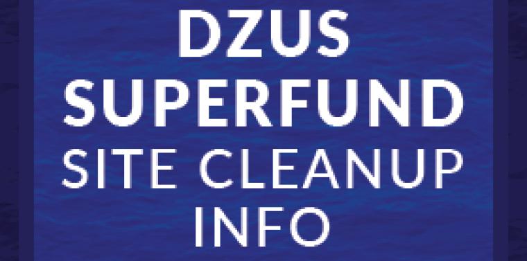 Dzus Superfund Site Cleanup Info