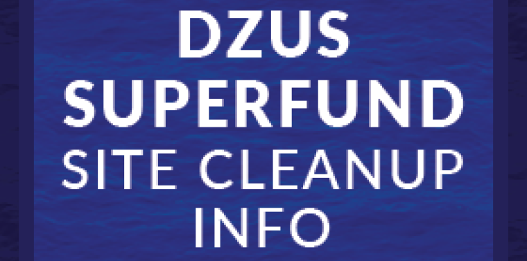 Dzus Superfund Site Cleanup Info